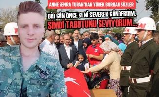 Anne Semra Turan'dan Yürek Burkan Sözler
