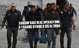 DEAŞ Operasyonu; 6 Yabancı Uyruklu Gözaltında