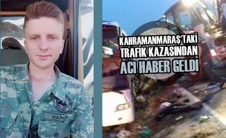 Kahramanmaraş'taki Trafik Kazasından Acı Haber Geldi