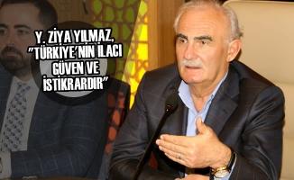 """Yılmaz, """"Türkiye'nin İlacı Güven Ve İstikrardır"""""""