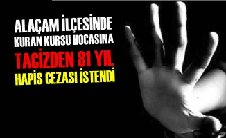 Alaçam'da Kuran Kursu Hocasına Tacizden Hapis Cezası