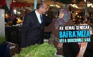 Av. Kemal Şenocak, ''Bafra'mıza Vefa Borcumuz Var''