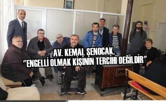 """Av. Kemal Şenocak, ''Engelli Olmak Kişinin Tercihi Değildir"""""""