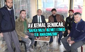 Av.Kemal Şenocak, 'Bafra'mıza, Hizmet Etmek Tek Amacımızdır''
