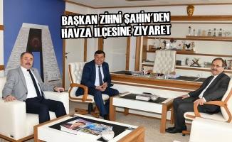 Başkan Zihni Şahin'den Havza İlçesine Ziyaret