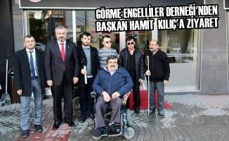 Görme Engelliler Derneği'nden Başkan Kılıç'a Ziyaret