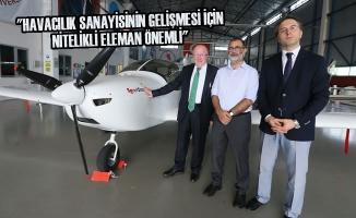 """""""Havacılık Sanayisinin Gelişmesi İçin Nitelikli Eleman Önemli"""""""