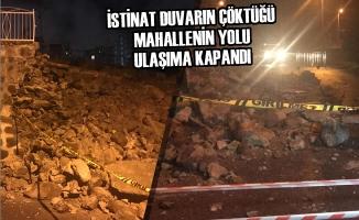 İstinat Duvarın Çöktüğü Mahallenin Yolu Ulaşıma Kapandı