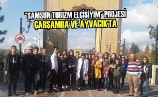 """""""Samsun Turizm Elçisiyim"""" Projesi Çarşamba ve Ayvacık'ta"""