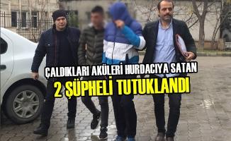 Çaldıkları Aküleri Hurdacıya Satan 2 Şüpheli Tutuklandı