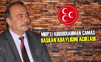 MHP'li Abdurrahman Çamaş Başkan Adaylığını Açıkladı