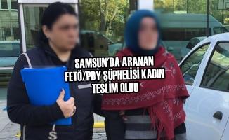 Samsun'da Aranan FETÖ/PDY Şüphelisi Kadın Teslim Oldu
