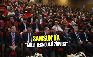 "Samsun'da ""Milli Teknoloji Zirvesi"""
