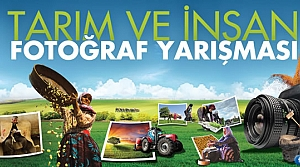 7. Tarım ve İnsan Fotoğraf Yarışması Başlıyor