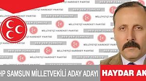 MHP Samsun Milletvekili A.Adayı Haydar AKSU