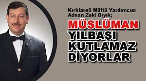 Müslüman Yılbaşı Kutlamaz Diyorlar