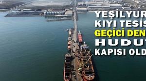 Yeşilyurt Kıyı Tesisi Geçici Deniz Hudut Kapısı Olarak Hizmet Verecek