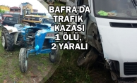 Minibüs İle Traktör Çarpıştı: 1 Ölü, 2 Yaralı