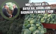 Erhan Usta; Bafra Hal Sorunlarını Başbakan Yıldırıma Taşıdı