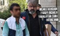 Bıçaklı Kavgada 2 Kişiyi Bıçakla Yaralayan Zanlı Tutuklandı