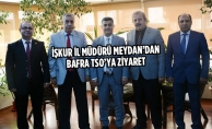 İŞKUR İl Müdürü Meydan'dan Bafra TSO'ya Ziyaret