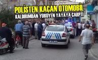 Polisten Kaçan Otomobil, Kaldırımdan Yürüyen Yayaya Çarptı