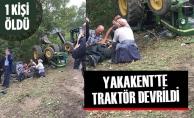 Yakakentte Traktör Devrildi : 1 Ölü