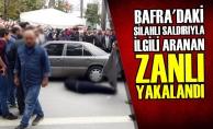 Bafra'daki Silahlı Saldırıyla İlgili Aranan Zanlı Yakalandı