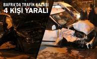 Bafra'da Trafik Kazası; 4 Kişi Yaralı