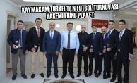Kaymakam Türkel'den Futbol Turnuvası Hakemlerine Plaket