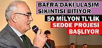 Başkan Yılmaz'dan Bafra'nın Ulaşımı İçin...