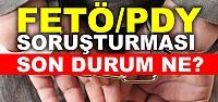 Samsun'da FETÖ/PDY Soruşturması Bilançosu...