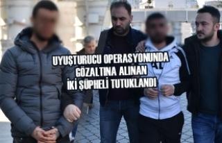 Uyuşturucu'dan Gözaltına Alınan İki Şüpheli...