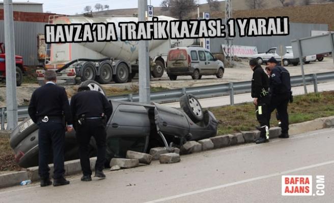 Havza'da Trafik Kazası: 1 Yaralı