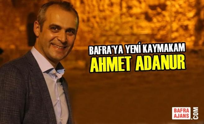 Bafra'ya Yeni Kaymakam; Ahmet Adanur