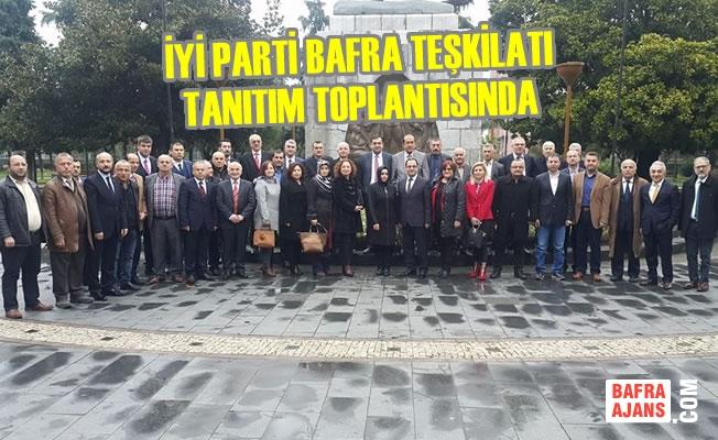İYİ Parti Bafra Teşkilatı Tanıtım Toplantısında