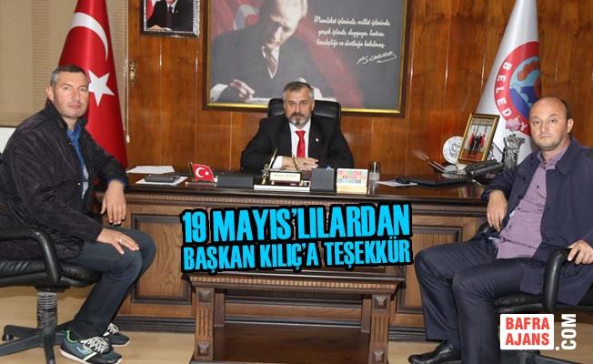 19 Mayıs'lılardan Başkan Kılıç'a Teşekkür