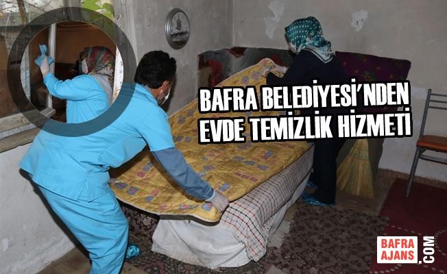Bafra Belediyesi'nden Evde Temizlik Hizmeti