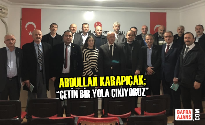 Karapıçak; İlçe Başkanlarıyla İlk Toplantısını Yaptı