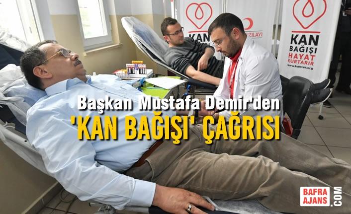 Başkan Demir'den Kampanyaya Destek