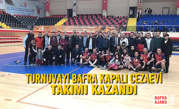 Turnuvayı Bafra Kapalı Cezaevi Takımı Kazandı