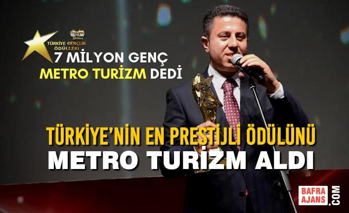 Türkiye'nin En Prestijli Ödülünü Metro Turizm Aldı