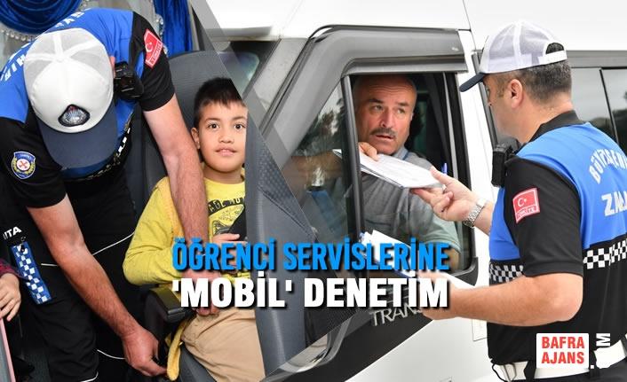 Samsun Büyükşehir ve Emniyet İş Birliği Öğrenci Servislerine 'MOBİL' Denetim