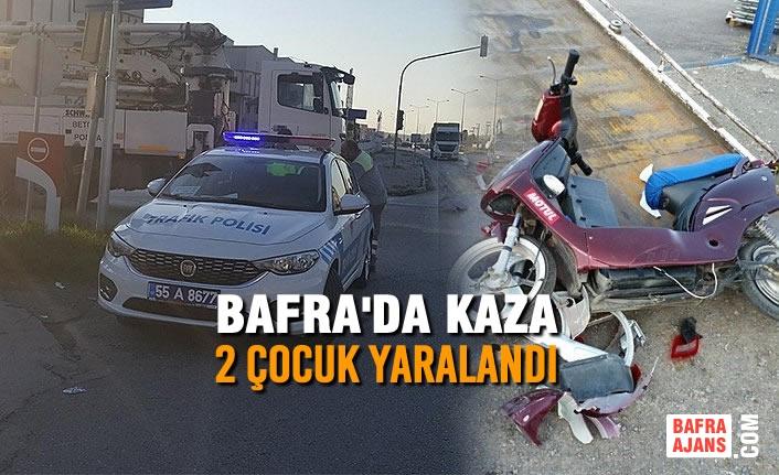 Bafra'da Kaza: 2 Çocuk Yaralandı