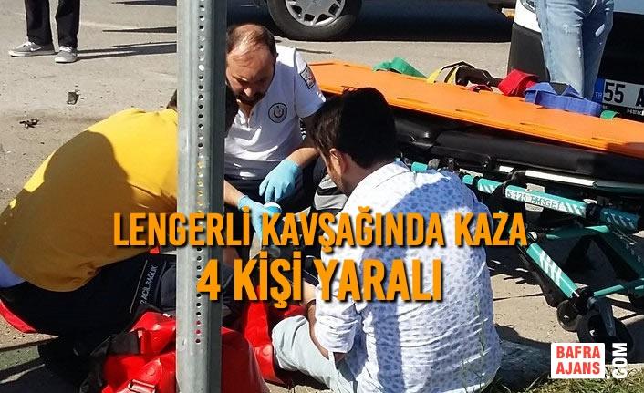 Lengerli Kavşağında Kaza: 4 Yaralı