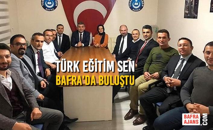 Türk Eğitim Sen Bafra'da Buluştu