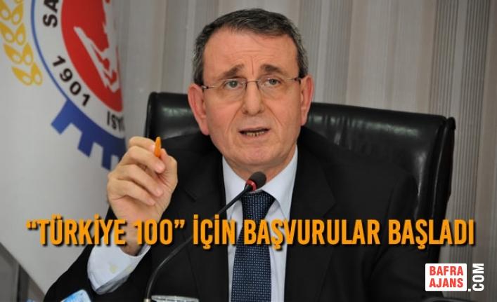 """""""Türkiye 100"""" İçin Başvurular Başladı"""