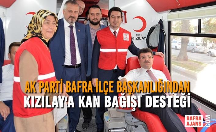 AK Parti Bafra İlçe Başkanlığından Kızılay'a Kan Bağışı Desteği