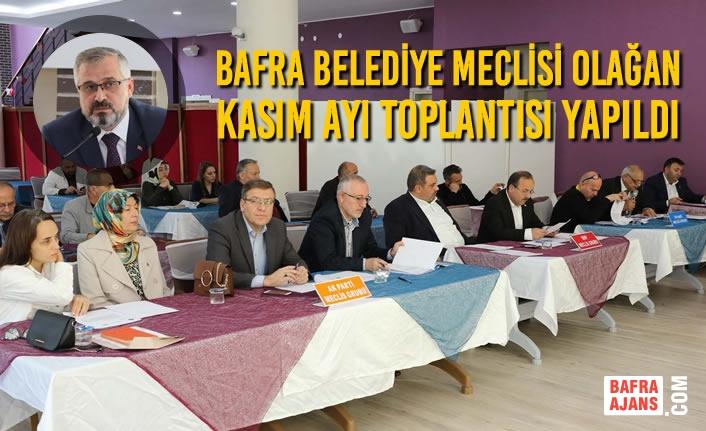 Bafra Belediye Meclisi Olağan Kasım Ayı Toplantısı Yapıldı