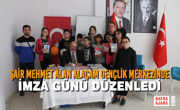 Şair Mehmet Alan Alaçam Gençlik Merkezinde İmza Günü Düzenledi